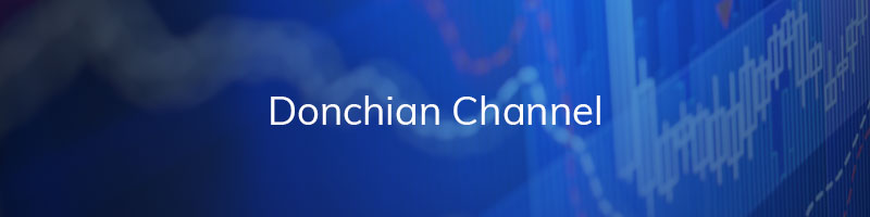 Donchian Channel Trading Strategies
